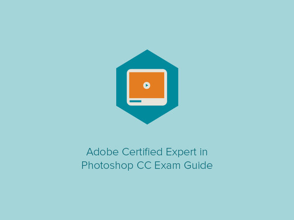 Adobe Certified Expert in Photoshop CC Exam Guide - Product Image
