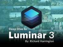 Deep Dive to Luminar 3 by Richard Harrington - Product Image