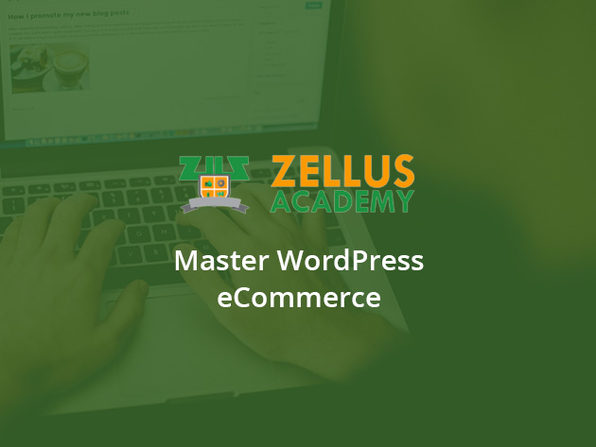 Zellus Academy Master WordPress E-Commerce Course - Product Image