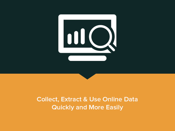 Collect, Extract & Use Online Data Quickly and More Easily - Product Image