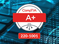 CompTIA A+ 220-1001 - Product Image