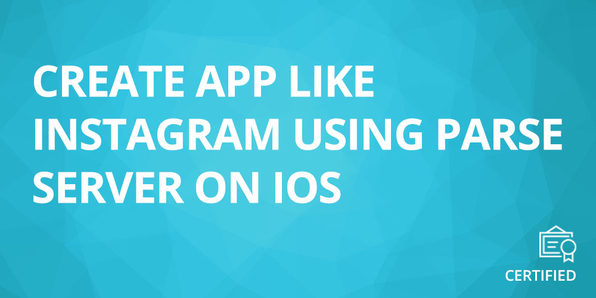Create App Like Instagram Using Parse Server on iOS - Product Image