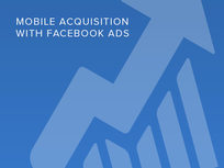 Mobile Acquisition with Facebook Ads - Product Image