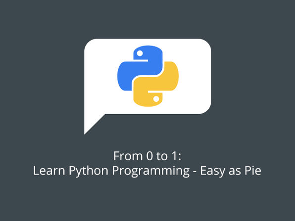 From 0 to 1: Learn Python Programming - Easy as Pie - Product Image