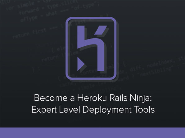 'Become a Heroku Rails Ninja' Course - Product Image