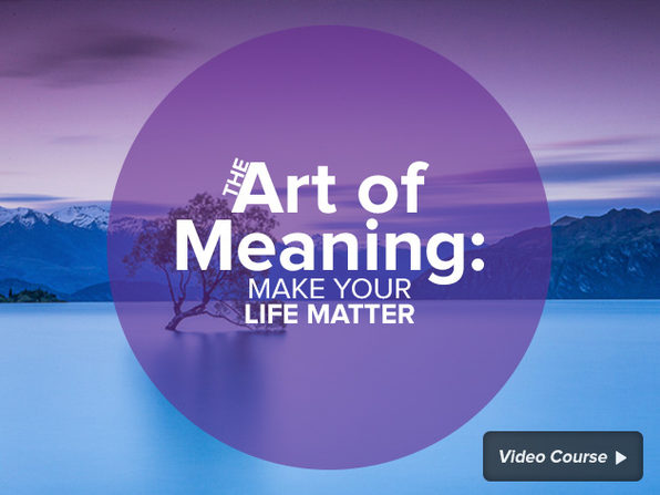 The Art of Meaning: Make Your Life Matter - Product Image