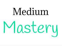Medium Mastery 2.0: Make Money on Medium & Build an Audience of Thousands - Product Image