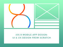 iOS 8 Mobile App Design: UI & UX Design from Scratch - Product Image