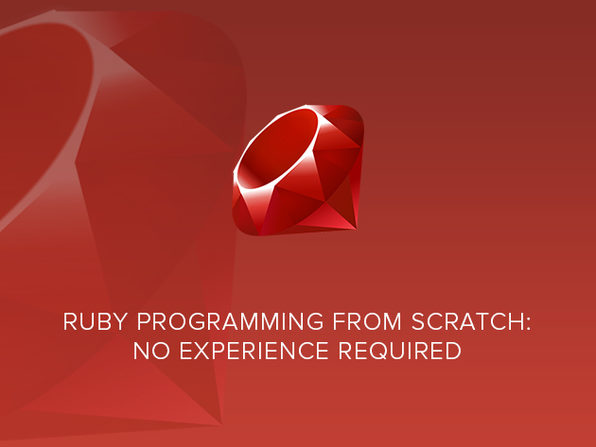 Ruby Programming From Scratch: No Experience Required - Product Image