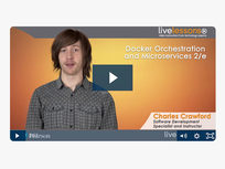 Docker Orchestration & Microservices LiveLessons - Product Image