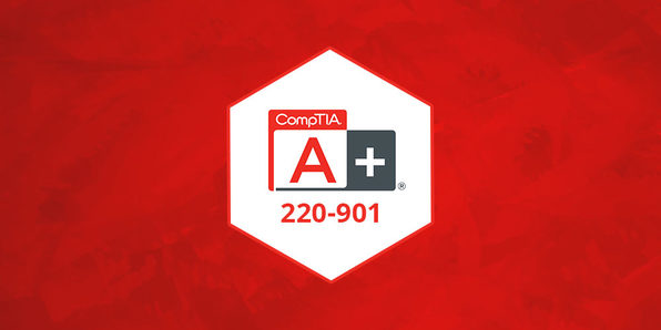 CompTIA A+ 220-901 Complete Video Course - Product Image
