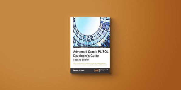 Advanced Oracle PL/SQL Developer's Guide (Second Edition) - Product Image