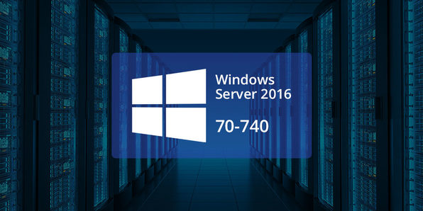 Windows Server 70-740: Installation, Storage & Compute with Windows Server 16 - Product Image