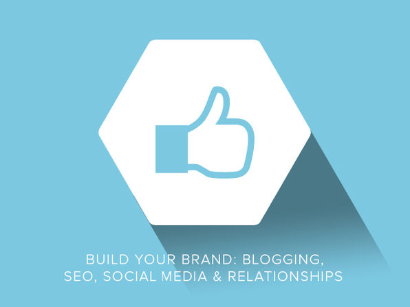 Build Your Brand: Blogging, SEO, Social Media & Relationships - Product Image