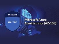 Microsoft Azure Administrator (AZ-103) - Product Image