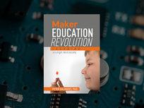 Maker Education Revolution (eBook) - Product Image