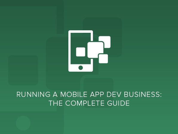 Running a Mobile App Dev Business: The Complete Guide - Product Image