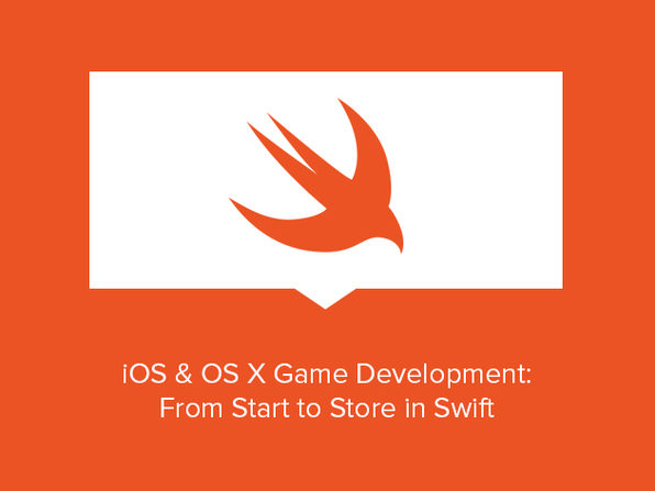 iOS & OS X Game Development: From Start to Store in Swift - Product Image